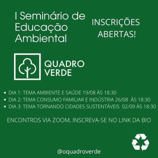 O Quadro Verde' abre inscrição para o 1º Seminário de Educação Ambiental
